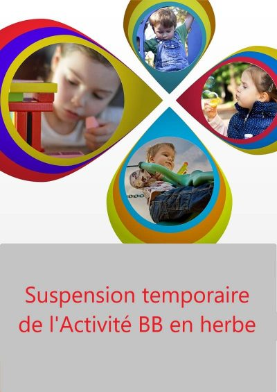 Suspension temporaire BB en herbe